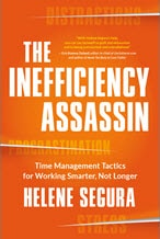 The-Inefficiency-Assassin-Time-Management-Tactics-Helene-Segura