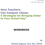 Teachers Conquer Chaos - How to Get Organized